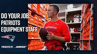 Behind the Scenes with the Patriots Equipment Staff   Do Your Job: Episode 1
