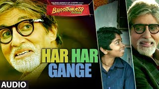 Bhoothnath Returns Har Har Gange Full Song (Audio