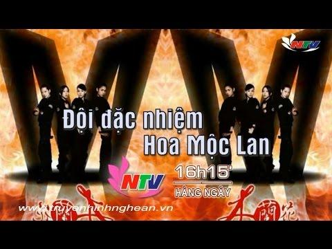 Phim Đội đặc nhiệm hoa mộc lan 16H15 trên kênh NTV