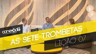 16/02/19 - Lição 07 - As sete trombetas