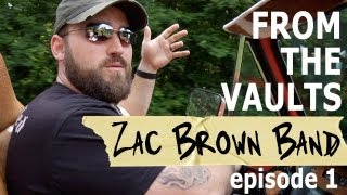 Zac Brown Band Episode 1: My Life Is Not Normal [From The