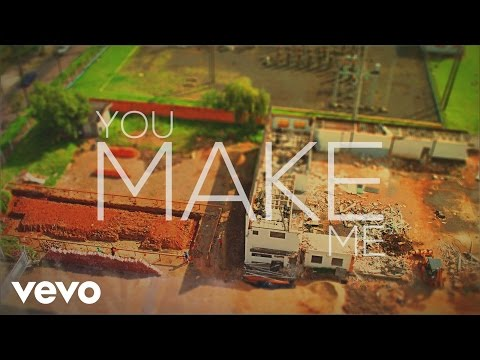 You Make Me (Lyric Video)