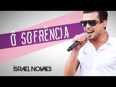 Israel Novaes - Ô Sofrência - (Lyric Vídeo)
