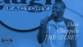 Dave Chapelle: The Secret