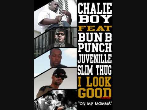 Chalie Boy - I Look Good