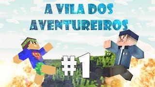 Minecraft: A vila dos Aventureiros [TIPCRAFT] #1