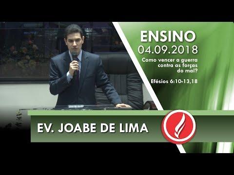 Culto de Ensino - Ev. Joabe de Lima - 04 09 2018