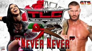 "Video 2013: WWE TLC Theme Song ""Never Never"" [Download] [HD"