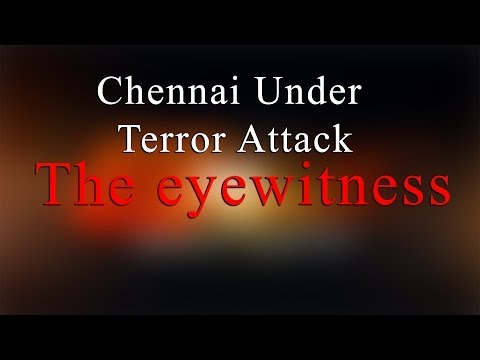 The eyewitness Report - Bomb Blast at Chennai Central Railway Station - Redpix24x7