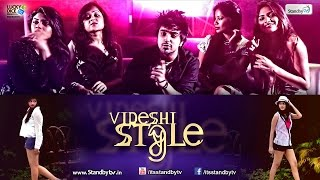 Videshi Style - Latest Indian Pop Video Song 2014