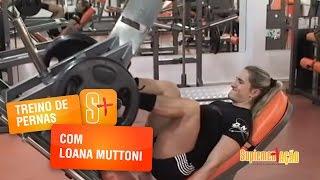 Treino de Pernas com Loana Muttoni