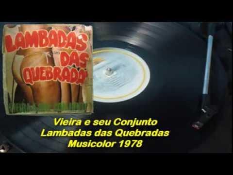 Vieira e seu Conjunto -- Lambadas das Quebradas【LP】1978