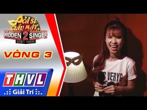 THVL | Ca sĩ giấu mặt 2016 – Tập 1: Khởi My  | Vòng 3: Anh ở đâu - Khởi My và Top 3 thí sinh