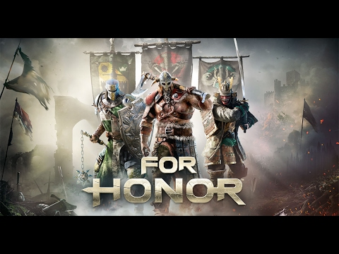 For Honor Trailer Song |