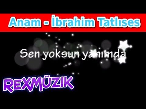 Anam Anam Garip Anam - İbrahim Tatlıses - Şarkı Sözleri - Lyrics