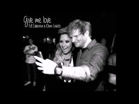 Ed Sheeran & Demi Lovato - Give Me Love (Use Headphones)