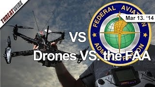 ThreatWire -- March 13 2014: Drones vs. The FAA