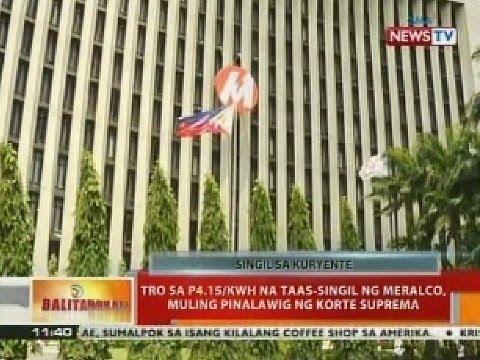 TRO sa P4.15/kwh na taas-singil ng Meralco, muling pinalawig ng Korte Suprema
