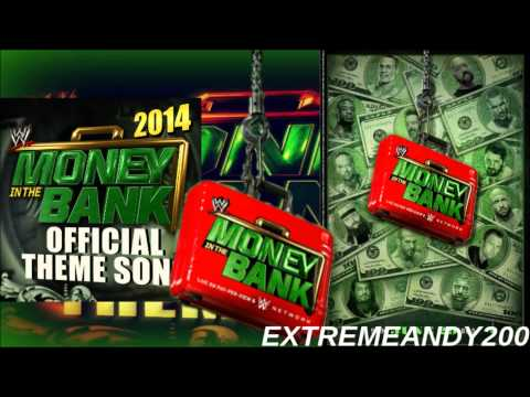 WWE Money In The Bank 2014 Official Theme Song -