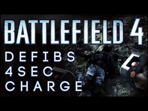 Battlefield 4 | DEFIBS = 4 Second Charge [Paracel Storm]