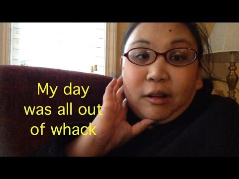 My day was all out of whack!!! - March 5, 2014 - juliehartslife Vlog