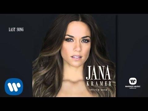 Jana Kramer - Last Song (Official Audio)