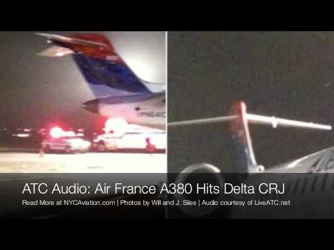Air Traffic Control Audio: Air France Airbus A380 Hits Delta CRJ-700