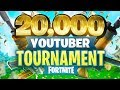 20 000 YouTuber Streamer FORTNITE TOURNAMENT Week 10
