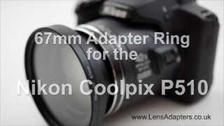 Nikon Coolpix P510 Adapter Ring Nikon P510 Adapter Filter