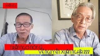 Cựu chiến binh Trần Ngơ gửi lời tới Nguyễn Xuân Nghĩa ( P 2 )