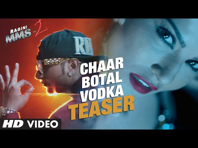 Chaar Bottle Vodka Video Song Teaser (First Look) | Ragini MMS 2 | Sunny Leone, Yo Yo Honey Singh