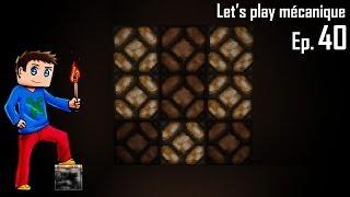 Let's Play Mécanique 2.0 ! - Ep 40 - Ecran plasma