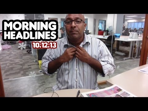 Pondan Xenophobia [Morning Headlines 10.12.13]