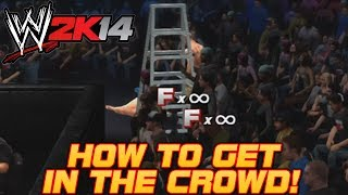 WWE 2K14 How To Get In The Crowd! (Tutorial) Tom