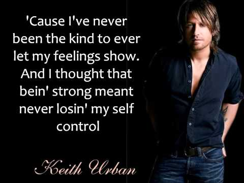 Tonight I Wanna Cry w/Lyrics Keith Urban