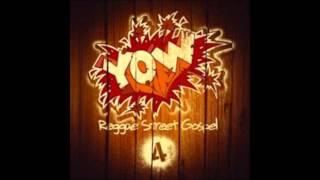 YOW Reggae Street Gospel 4 Mix