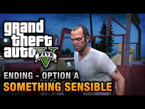 GTA 5 - Ending / Final Mission #1 - Something Sensible (Option A),