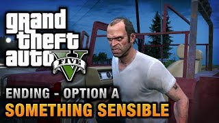 GTA 5 Ending A / Final Mission #1 Something Sensible