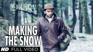 Lootera: Making The Snow