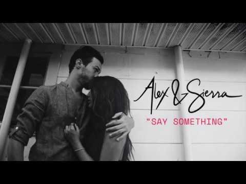 A Great Big World - Say Something (Alex & Sierra cover)