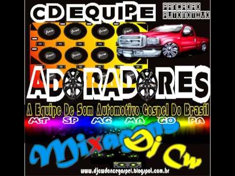 Cd Equipe Adoradores Pancadão 2013)   Dj Cw