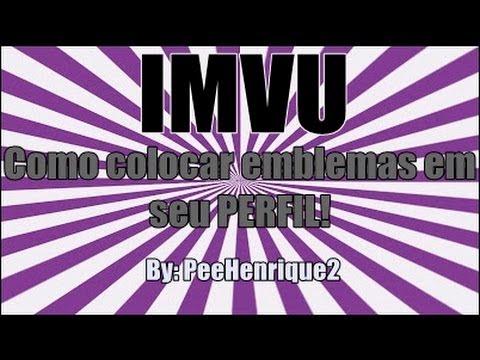 IMVU 2013 - Como colocar emblemas no seu PERFIL!
