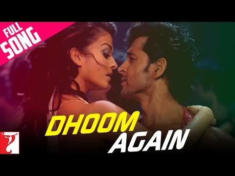&quot;Dhoom Again&quot; - Song - DHOOM 2 -Wn7d3a6s-Hk