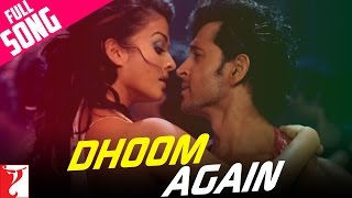 Dhoom Again Song Dhoom 2