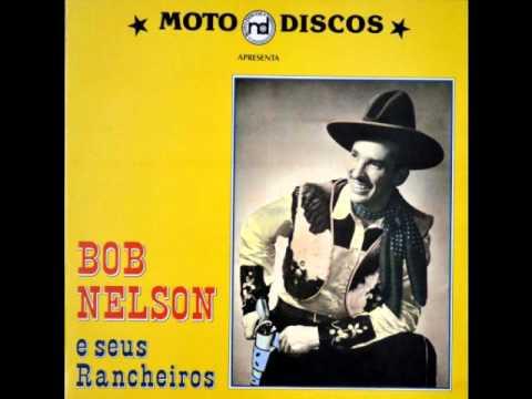 Bob Nelson e Seus Rancheiros - Oh Suzana