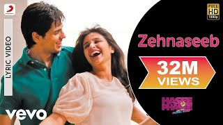 Zehnaseeb Lyric - Hasee Toh Phasee | Parineeti Chopra, Sidharth