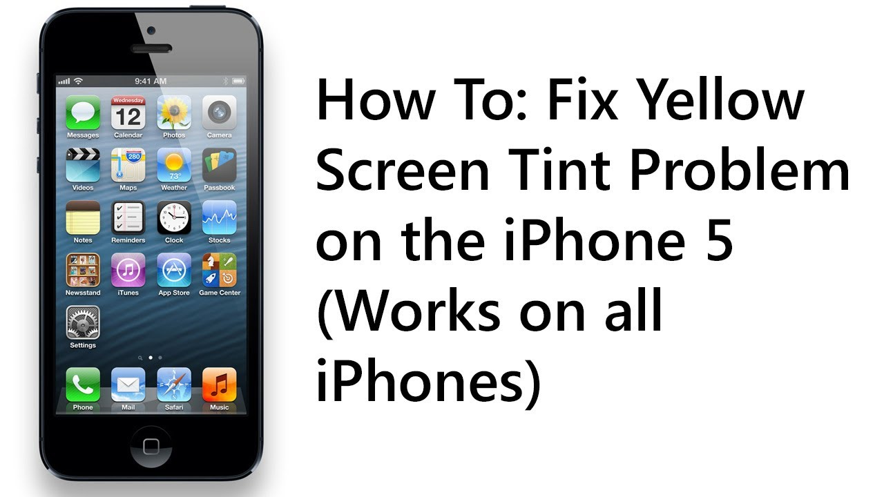 How To Fix Yellow Iphone 5 Screen Tint Problem In 30