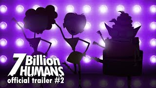 7 Billion Humans - Trailer #2