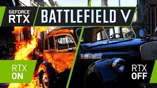 Battlefield 5 - GeForce RTX Real-Time Ray Tracing Demó