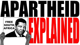Apartheid Explained: Global History Review